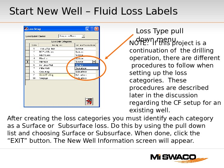 After creating the loss categories you must identify each category as a Surface or Subsurface loss.