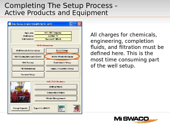 Completing The Setup Process -  Active Products and Equipment  All charges for chemicals,