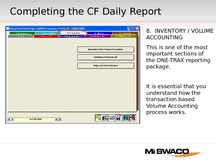 8.  INVENTORY / VOLUME ACCOUNTING This is one of the most important sections of the