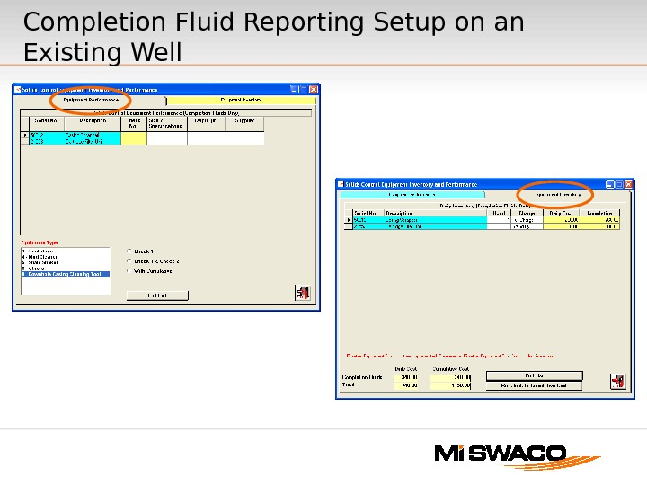 Completion Fluid Reporting Setup on an Existing Well