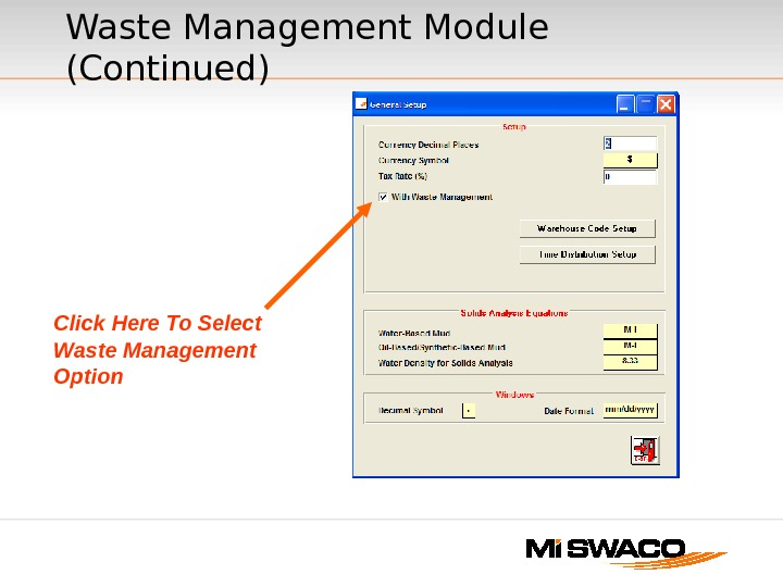 Click Here To Select Waste Management Option Waste Management Module (Continued)
