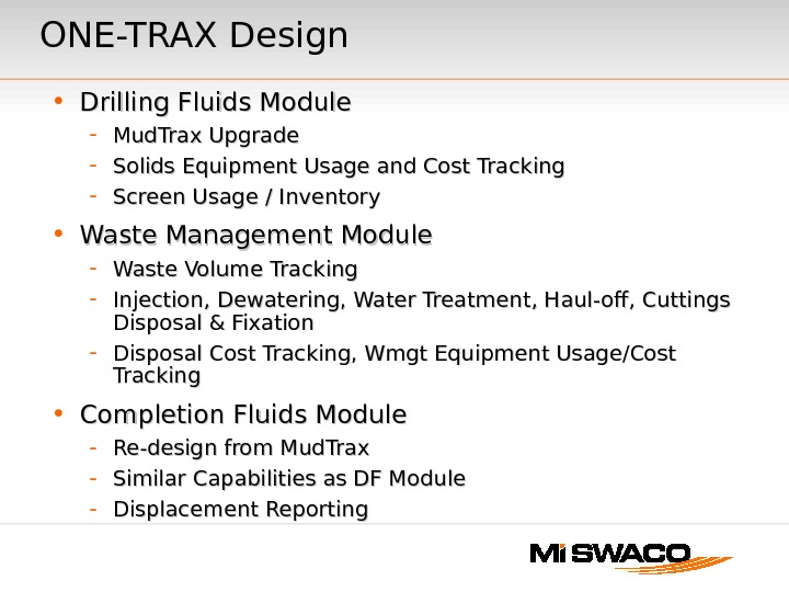 ONE-TRAX Design • Drilling Fluids Module  - Mud. Trax Upgrade - Solids Equipment Usage and