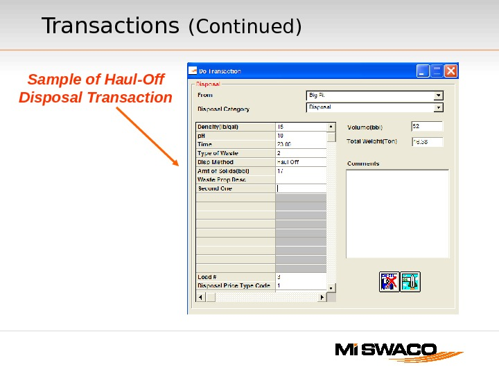 Sample of Haul-Off Disposal Transactions  (Continued)