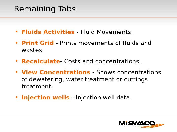 Remaining Tabs • Fluids Activities - Fluid Movements.  • Print Grid - Prints movements of