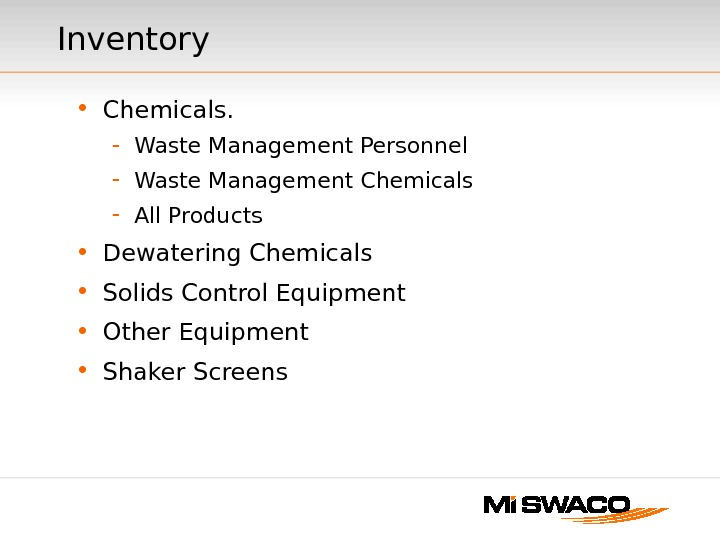 Inventory • Chemicals. - Waste Management Personnel - Waste Management Chemicals - All Products • Dewatering