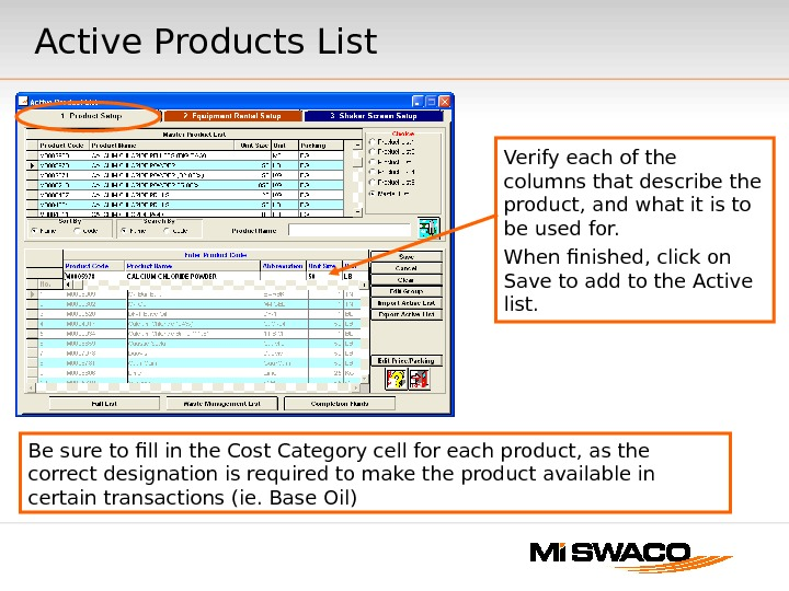 Active Products List Verify each of the columns that describe the product, and what it is