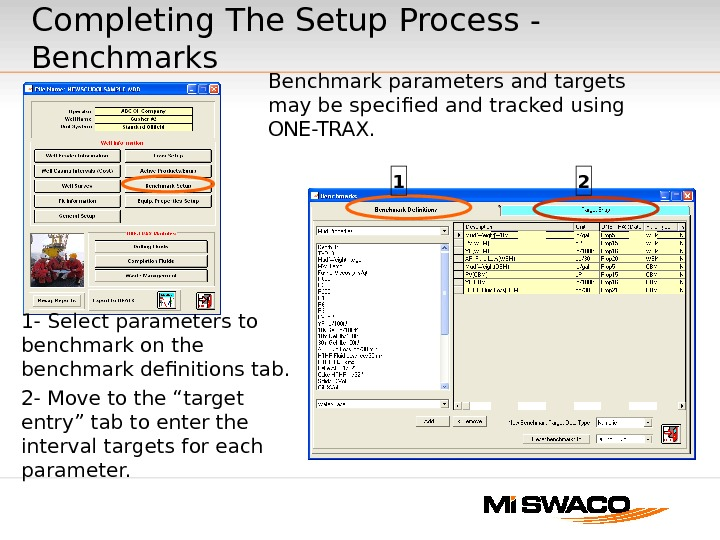 1 2 Completing The Setup Process - Benchmarks Benchmark parameters and targets may be specified and