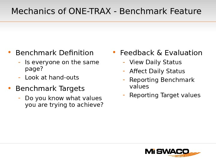 • Benchmark Definition - Is everyone on the same page? - Look at hand-outs •