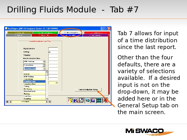 Drilling Fluids Module - Tab #7 Tab 7 allows for input of a time distribution since