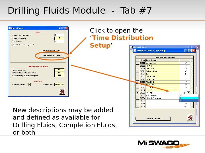 Drilling Fluids Module - Tab #7 Click to open the ' Time Distribution Setup ' New