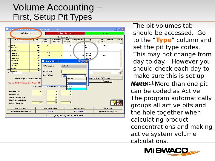 Volume Accounting –  First, Setup Pit Types The pit volumes tab should be accessed.