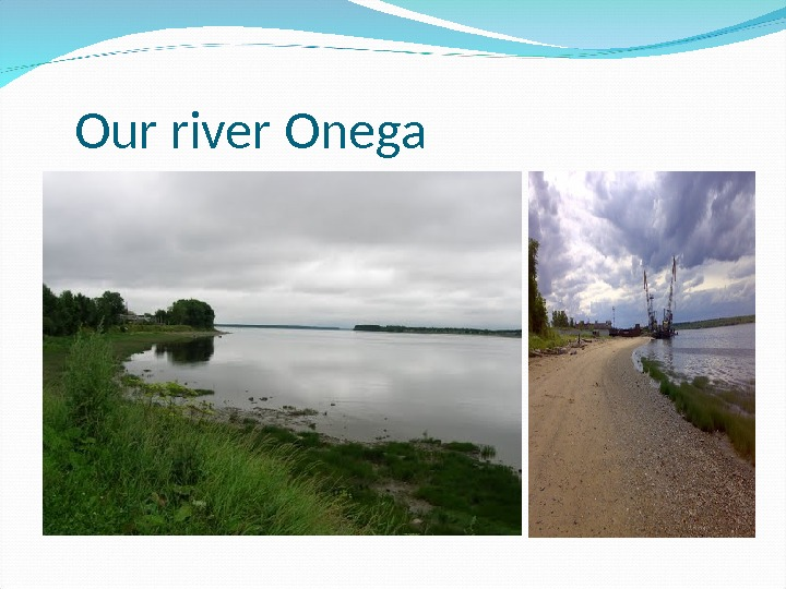 Our river Onega