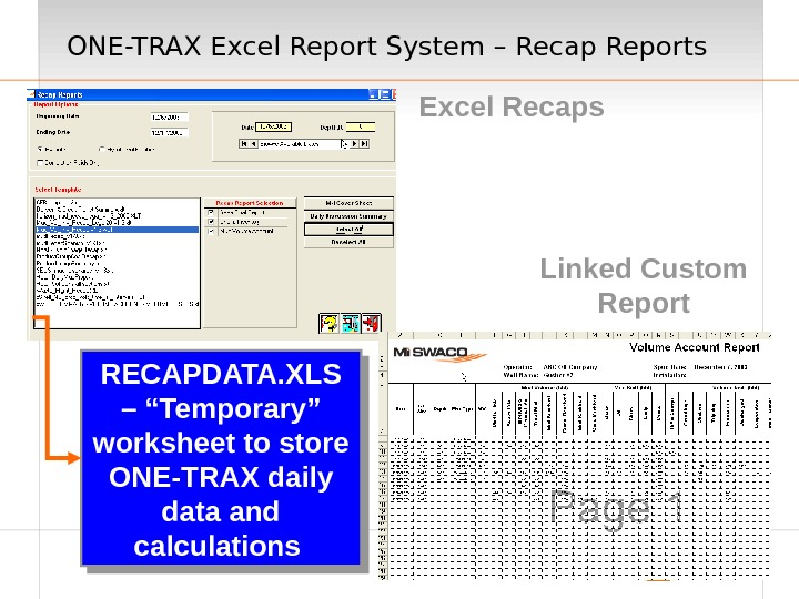 "ONE-TRAX Excel Report System – Recap Reports Excel Recaps RECAPDATA. XLS – ""Temporary"" worksheet to store"