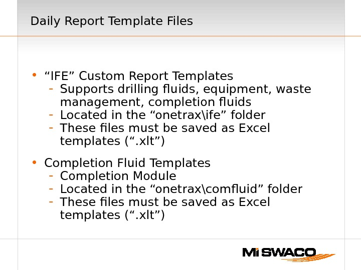 "Daily Report Template Files • "" IFE"" Custom Report Templates - Supports drilling fluids, equipment, waste"