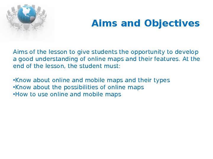 Aims and Objectives Aims of the lesson to give students the opportunity to develop a good