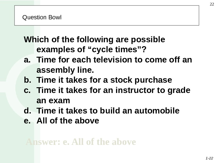 "1 - 22 22  Question Bowl Which of the following are possible examples of ""cycle"