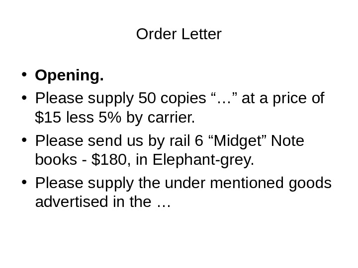 "Order Letter • Opening.  • Please supply 50 copies ""…"" at a price of $15"
