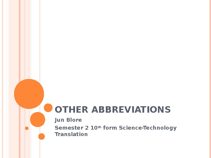 OTHER ABBREVIATIONS Jun Blore Semester 2 10 th form Science-Technology Translation