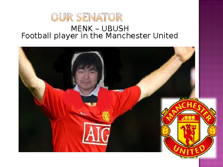 MENK – UBUSH Football player in the Manchester United