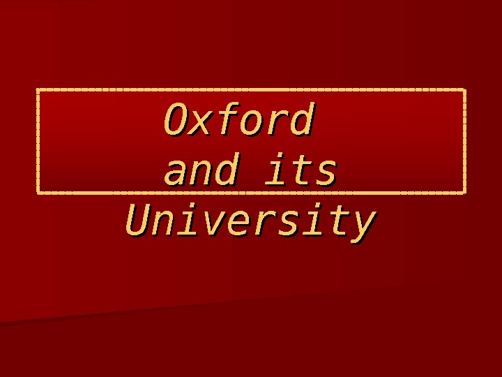 Oxford  and its University