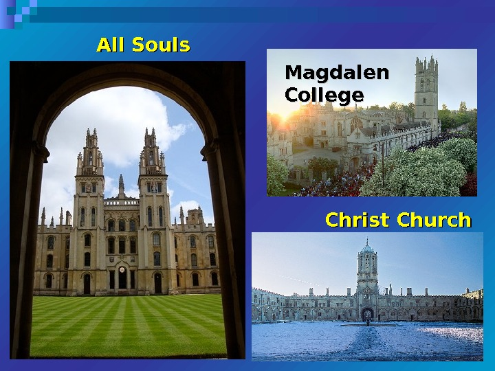 All Souls Magdalen College Christ Church