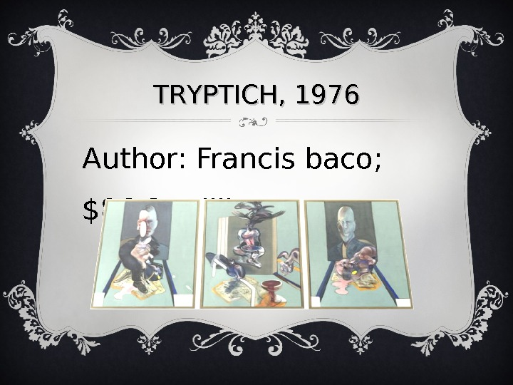 TRTR YY PTICH, 1976 Author: Francis baco;  $86. 3 million