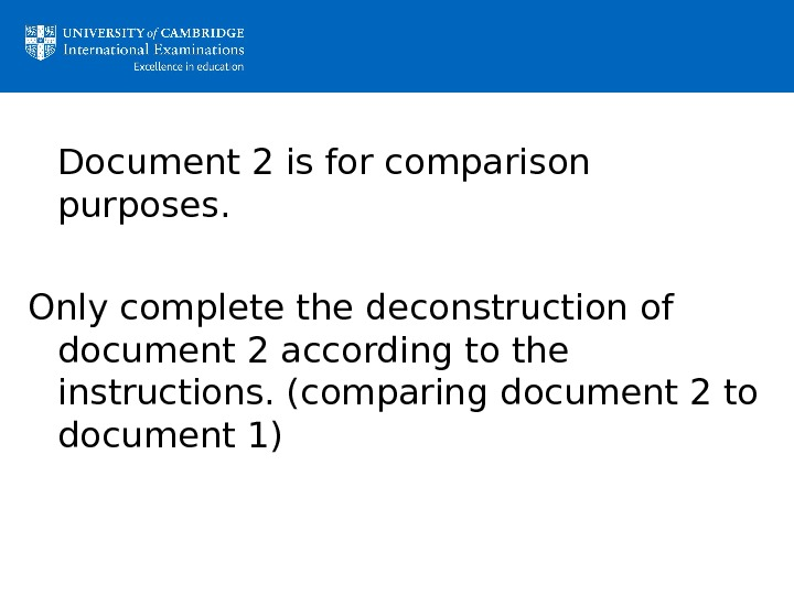 Document 2 is for comparison purposes.  Only complete the deconstruction of document 2 according to