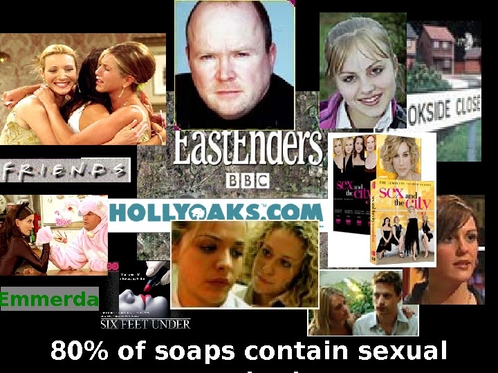 Emmerdale 80 of soaps contain sexual content