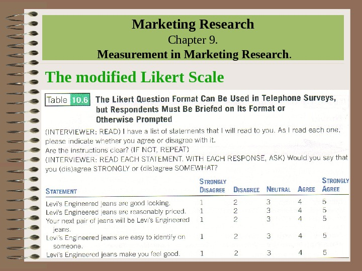 Marketing Research Chapter 9.  Measurement in Marketing Research. The modified Likert Scale