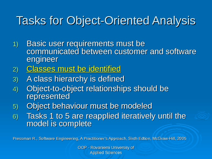 OOP - Rovaniemi University of Applied Sciences. Tasks for Object-Oriented Analysis 1)1) Basic user requirements must