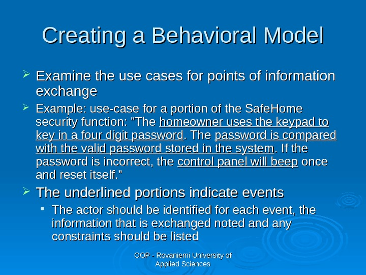 OOP - Rovaniemi University of Applied Sciences. Creating a Behavioral Model Examine the use cases for