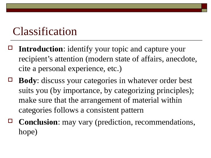 Classification Introduction : identify your topic and capture your recipient's attention (modern state of