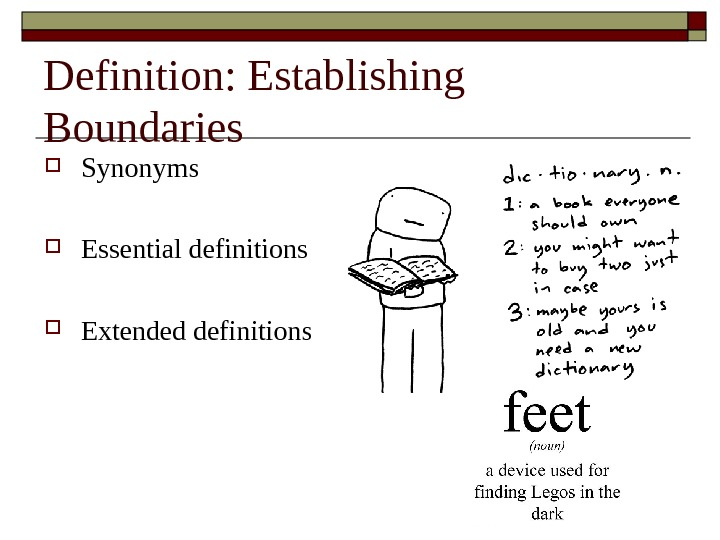Definition: Establishing Boundaries Synonyms Essential definitions Extended definitions