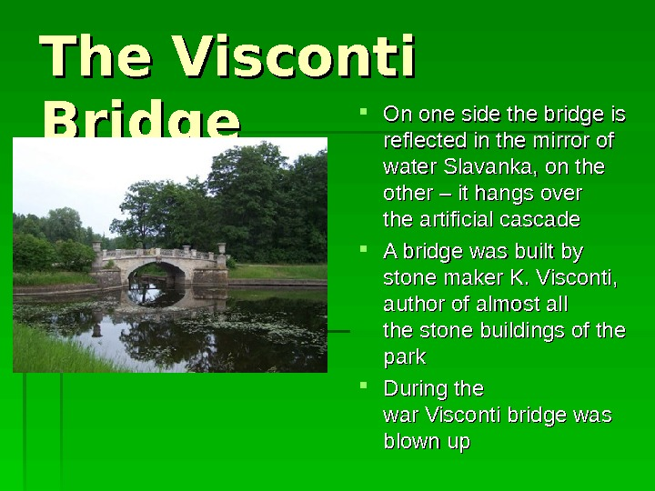The Visconti Bridge On one side the bridge is reflected in the mirror of