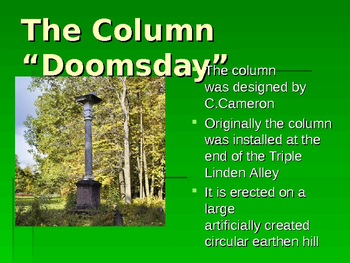 "The Column ""Doomsday"" The column  was designed by  CC. . Cameron"