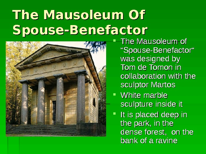 "The Mausoleum Of Of Spouse-Benefactor The Mausoleum of  """" SS pouse- BB enefactor"""