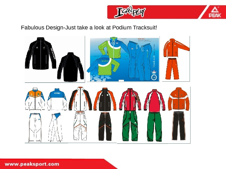 Fabulous Design-Just take a look at Podium Tracksuit!