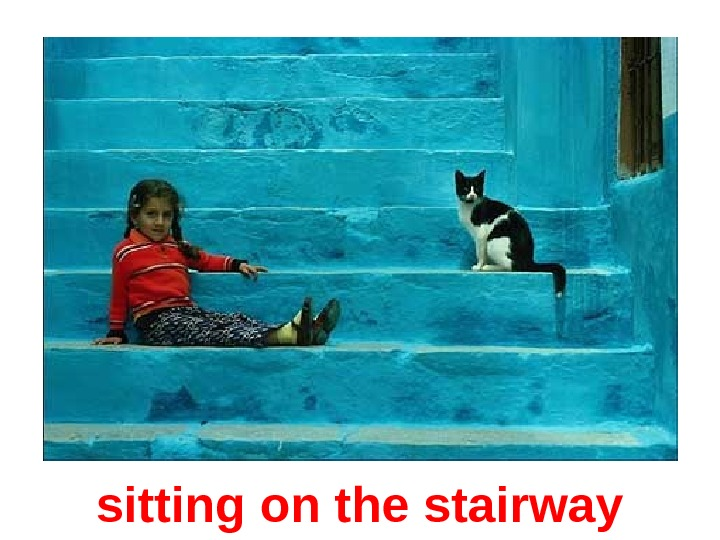 sitting on the stairway