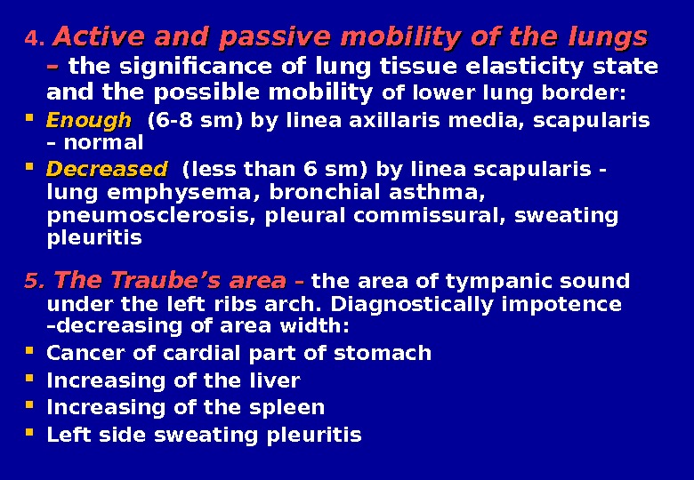 4.  Active and passive mobility of the lungs – – the significance of lung tissue