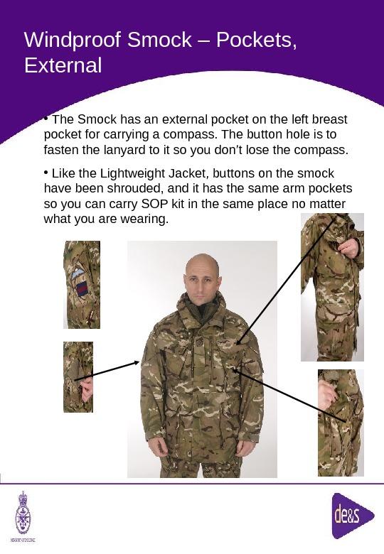 The Defence Clothing Team. Windproof Smock – Pockets,  External •  The Smock has an