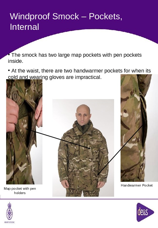 The Defence Clothing Team. Windproof Smock – Pockets,  Internal Map pocket with pen holders Handwarmer