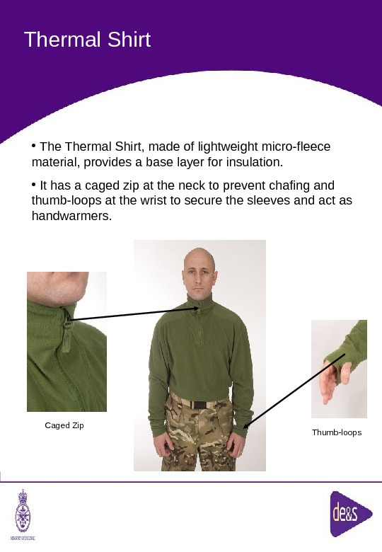 The Defence Clothing Team. Thermal Shirt Caged Zip Thumb-loops •  Thermal Shirt, made of lightweight