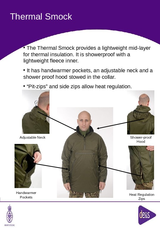 The Defence Clothing Team. Thermal Smock Adjustable Neck Shower-proof Hood Handwarmer Pockets Heat Regulation Zips •