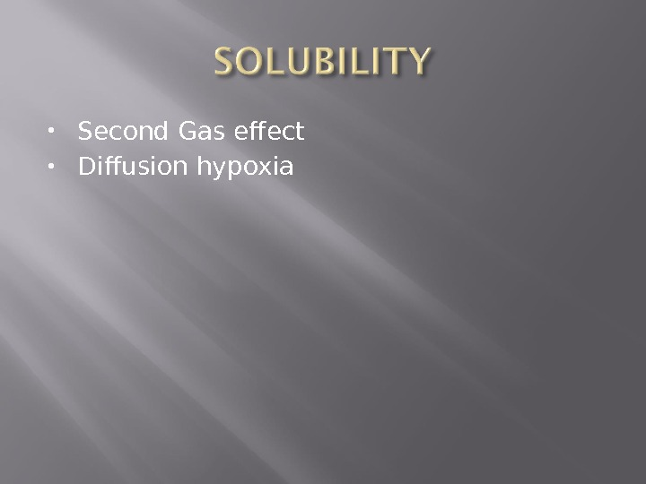 Second Gas effect Diffusion hypoxia