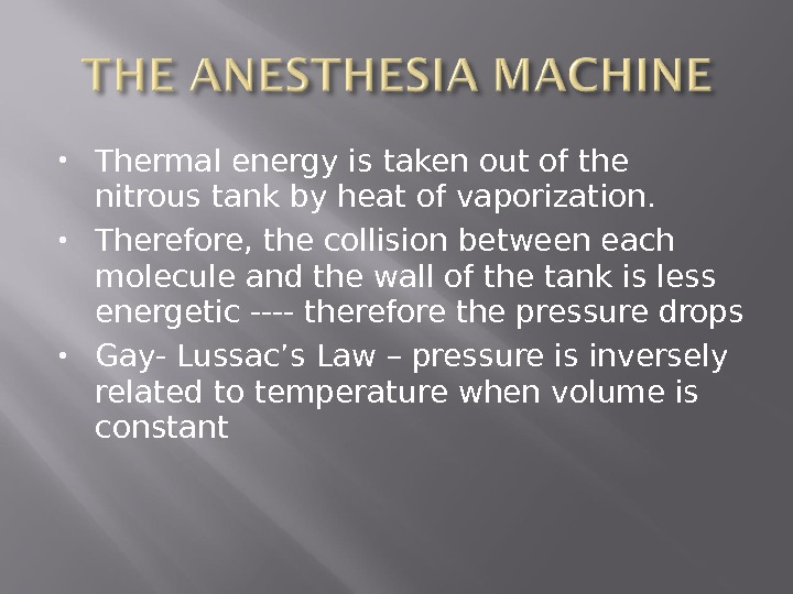 Thermal energy is taken out of the nitrous tank by heat of vaporization.  Therefore,