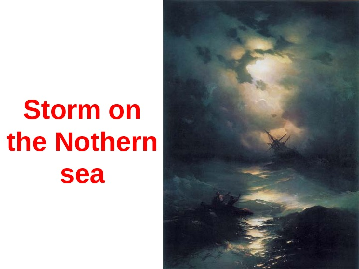 Storm on the Nothern sea