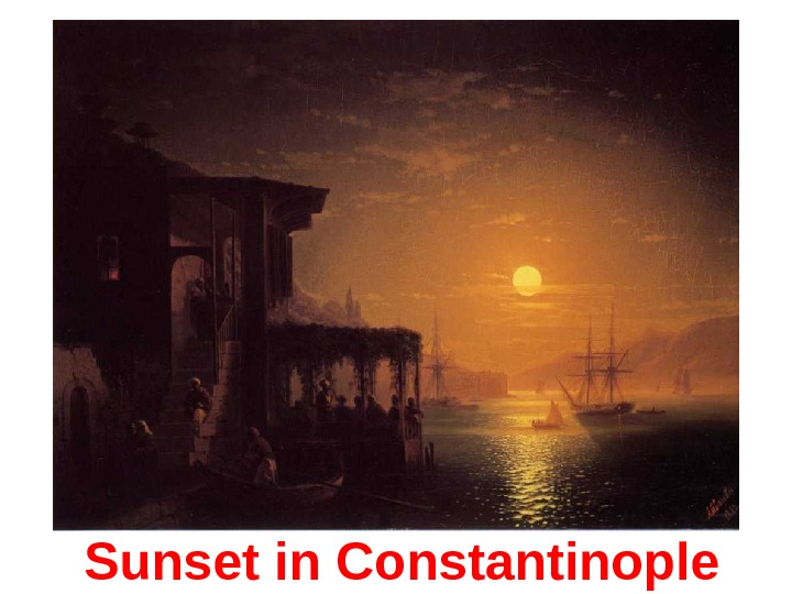 Sunset in Constantinople