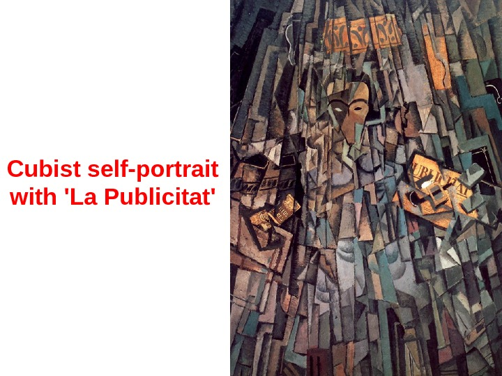 Cubist self-portrait with 'La Publicitat'