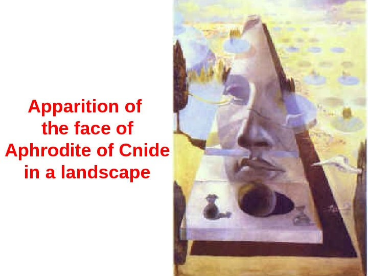 Apparition of the face of Aphrodite of Cnide in a landscape