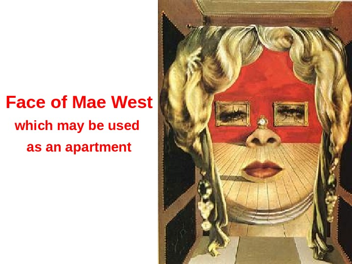 Face of Mae West which may be used as an apartment